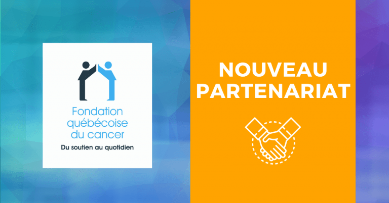 New partnership with the Quebec Cancer Foundation