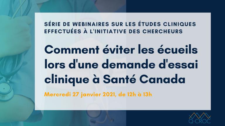 Webinaire «Comment éviter les écueils lors d'une demande d'essai clinique à Santé Canada »