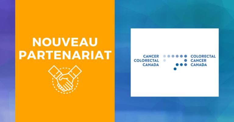 Nouveau partenariat  avec Cancer Colorectal Canada